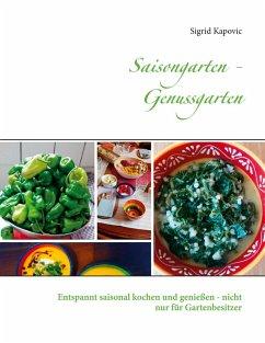 Saisongarten - Genussgarten (eBook, ePUB)