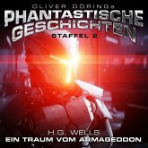 Oliver Dörings Phantastische Geschichten - Ein Traum vom Armageddon, 1 CD