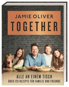 Together - Alle an einem Tisch - Oliver, Jamie