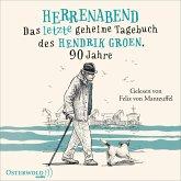 Herrenabend / Das geheime Tagebuch des Hendrik Groen Bd.3 (6 Audio-CDs)
