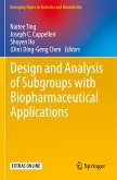 Design and Analysis of Subgroups with Biopharmaceutical Applications