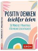 Positiv denken - leichter leben