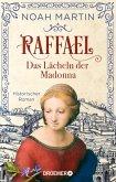 Raffael - Das Lächeln der Madonna