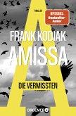 Amissa. Die Vermissten / Kantzius Bd.2