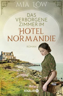 Das verborgene Zimmer im Hotel Normandie - Löw, Mia