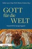Gott für die Welt. Festschrift für George Augustin
