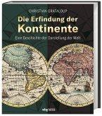 Die Erfindung der Kontinente