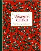 Geschenkpapier-Buch - Schöner schenken (Weihnachten)