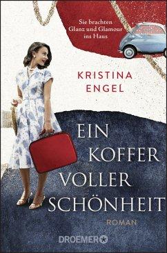Ein Koffer voller Schönheit - Engel, Kristina