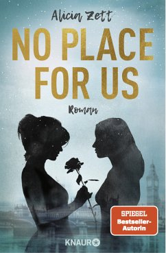 No Place For Us / Love is Queer Bd.3 - Zett, Alicia