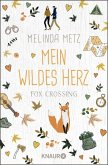 Fox Crossing - Mein wildes Herz