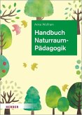 Handbuch Naturraumpädagogik