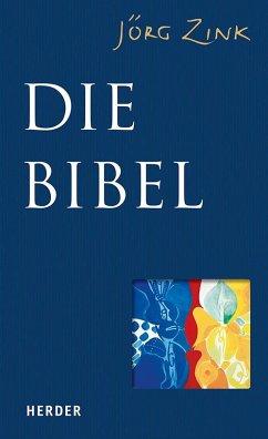 Die Bibel - Zink, Jörg