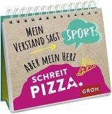 Mein Verstand sagt Sport. Aber mein Herz schreit Pizza.