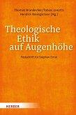 Theologische Ethik auf Augenhöhe