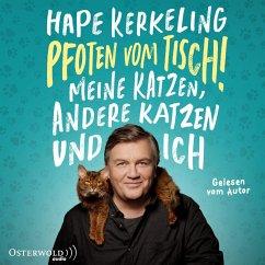 Pfoten vom Tisch!, 6 Audio-CD - Kerkeling, Hape