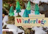 Mit Kindern durchs Jahr: Wintertage