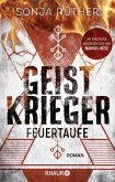Feuertaufe / Geistkrieger Bd.1