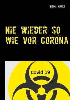 Nie wieder so wie vor Corona