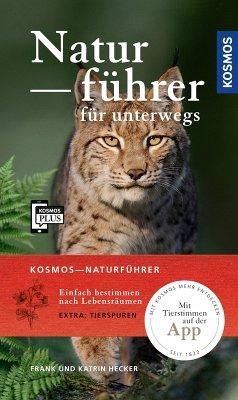 Kosmos-Naturführer für unterwegs (eBook, PDF) - Hecker, Frank; Hecker, Katrin