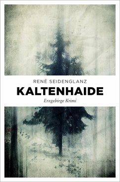 Kaltenhaide - Seidenglanz, René