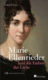 Marie Ellenrieder und die Farben der Liebe