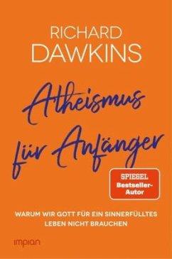 Atheismus für Anfänger - Dawkins, Richard