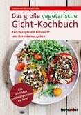 Das große vegetarische Gicht-Kochbuch