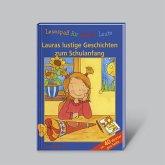 Lesespaß für kleine Leute: Lauras lustige Geschichten zum Schulanfang (ab 7 Jahren)