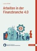 Arbeiten in der Finanzbranche 4.0 (eBook, PDF)