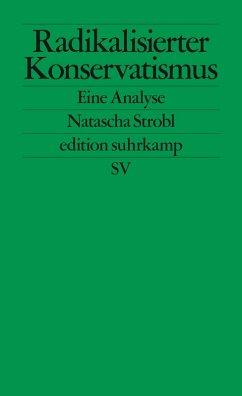 Radikalisierter Konservatismus (eBook, ePUB) - Strobl, Natascha