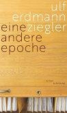 Eine andere Epoche (eBook, ePUB)