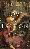 Love & Passion Through The Ages (Historical Novels Boxed-Set) (eBook, ePUB)