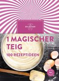 1 magischer Teig - 100 Rezeptideen (eBook, ePUB)