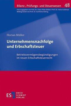 Unternehmensnachfolge und Erbschaftsteuer (eBook, PDF) - Müller, Florian