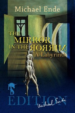 The Mirror in the Mirror (eBook, ePUB) - Ende, Michael