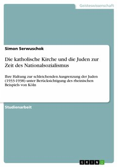 Die katholische Kirche und die Juden zur Zeit des Nationalsozialismus (eBook, PDF)