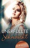 Unerfüllte Sehnsucht (eBook, ePUB)