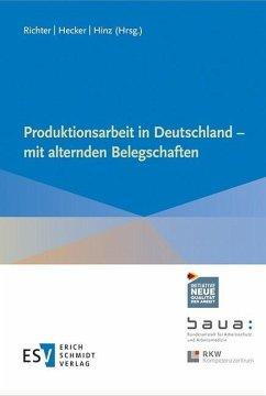 Produktionsarbeit in Deutschland - mit alternden Belegschaften (eBook, PDF)