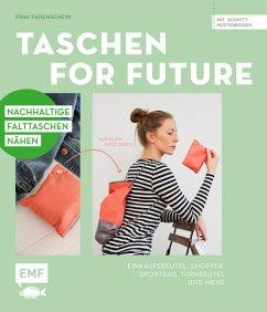 Taschen for Future - Nachhaltige Falttaschen nähen (Mängelexemplar)