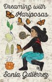 Dreaming with Mariposas (eBook, ePUB)