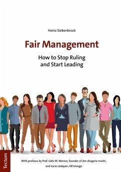 Fair Management (eBook, ePUB) - Siebenbrock, Heinz