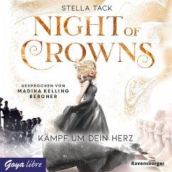 Kämpf um dein Herz / Night of Crowns Bd.2 (MP3-Download) - Tack, Stella