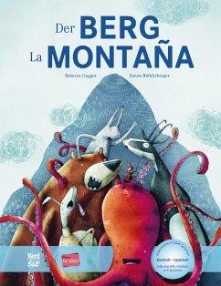 Der Berg. Kinderbuch Deutsch-Spanisch mit MP3-Hörbuch zum Herunterladen - Gugger, Rebecca;Röthlisberger, Simon
