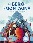 Der Berg. Kinderbuch Deutsch-Italienisch mit MP3-Hörbuch zum Herunterladen