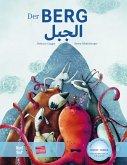 Der Berg. Kinderbuch Deutsch-Arabisch mit MP3-Hörbuch zum Herunterladen