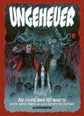 Ungeheuer - Das große Buch der Monster - Geister, Vampire, Zombies und andere Geschöpfe der Finsternis