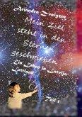 Mein Ziel steht in den Sternen geschrieben