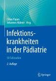 Infektionskrankheiten in der Pädiatrie - 50 Fallstudien