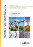 Dauerhafter Beton - Richtige Nachbehandlung : 17. Symposium Baustoffe und Bauwerkserhaltung, Karlsruher Institut für Technologie (KIT), 11. März 2021